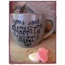 """Happily Ever After"" Cafe Mug"